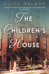 The Children's House by Alice Nelson